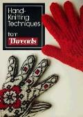 Hand-Knitting Techniques: From Threads Magazine - Threads Magazine - Paperback