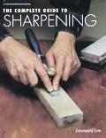 The Complete Guide to Sharpening - Leonard Lee - Hardcover