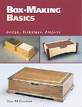Box-Making Basics Design, Technique, Projects