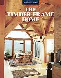 Timber Frame-Home Design, Construction, Finishing