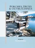 Porches, Decks and Outbuildings: The Best of Fine Homebuilding - Kevin Ireton - Paperback