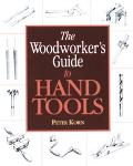 Woodworker's Guide to Hand Tools