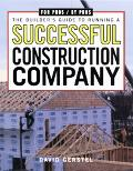 Builder's Guide to Running a Successful Construction Company