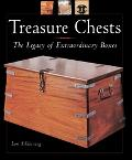 Treasure Chests The Legacy of Extraordinary Boxes