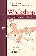 Workshop Methods of Work The Best Tips from 25 Years of Fine Woodworking