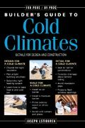 Builder's Guide to Cold Climates Details for Design and Construction