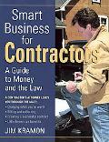 Smart Business for Contractors A Guide to Money and the Law