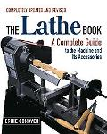 Lathe Book A Complete Guide to the Machine and Its Accessories
