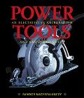 Power Tools An Electrifying Celebration and Grounded Guide