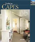 Capes Design Ideas for Renovating, Remodeling and Building New