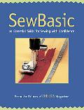 Sew Basic 34 Essential Skills for Sewing With Confidence