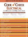 Code Check Electrical A Field Guide to Wiring a Safe House