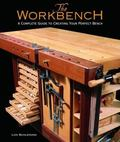 Workbench A Complete Guide to Creating Your Perfect Bench