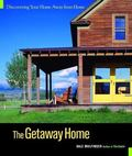 Getaway Home Discovering Your Home Away from Home
