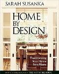 Home by Design Transforming Your House into Home
