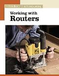Working With Routers The New Best of Fine Woodworking