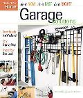 Garage Solutions do it Now, do it Fast, do it Right