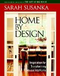 Home by Design Inspiration for Transforming House into Home