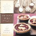 Sweety Pies An Uncommon Collection of Country Pies and Womanish Observations