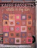 Kaffe Fassett's Quilts in the Sun 20 Designs from Rowan for Patchwork and Quilting