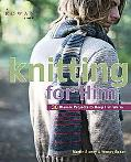 Knitting for Him 30 Classic Projects to Keep Him Warm