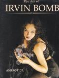 Art of Irvin Bomb