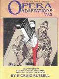 P. Craig Russell Library of Opera Adaptations Adaptations of Paprsifal, Ariane and Bluebeard...