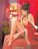 The Jade Door: Erotic Stories from Ancient China