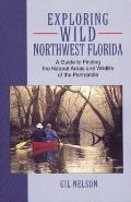 Exploring Wild Northwest Florida