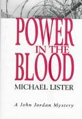 Power in the Blood A John Jordan Mystery