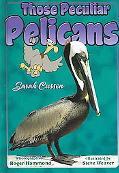 Those Peculiar Pelicans