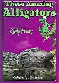 Those Amazing Alligators