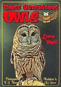 Those Outrageous Owls
