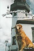 Lightkeeper's Menagerie Stories of Animals at Lighthouses