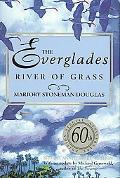 Everglades River of Grass, 60th Anniversary Edition