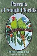 Parrots of South Florida