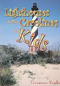 Lighthouses of the Carolinas for Kids