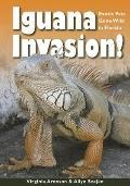 Iguana Invasion: Exotic Pets Gone Wild in Florida