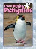 Those Perky Penguins
