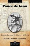 Ponce de Leon and the Discovery of Florida