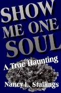 Show Me One Soul