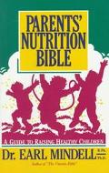 Parents' Nutrition Bible A Guide to Raising Healthy Children/137