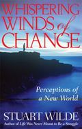 Whispering Winds of Change Perceptions of a New World