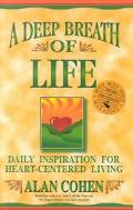 Deep Breath of Life Daily Inspiration for Heart-Centered Living