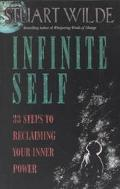 Infinite Self 33 Steps to Reclaiming Your Inner Power