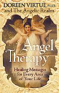 Angel Therapy Healing Messages for Every Area of Your Life