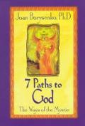 7 Paths to God The Ways of the Mystic