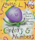 Colors and Numbers: Your Personal Guide to Positive Vibrations in Daily Life