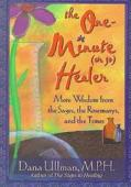 One-Minute (or so) Healer: More Wisdom from the Sages, the Rosemarys, and the Times