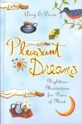 Pleasant Dreams Nighttime Meditations for Peace of Mind